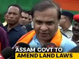 Video : Faced With Protests, Assam Decides To Ensure Land Rights For Indigenous People