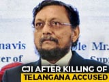"Video : ""Justice Can't Be Instant"": Top Judge After Killing Of Telangana Accused"
