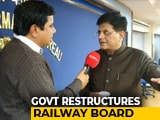 """Video : Railway Board To Be Downsized In """"Organisational Restructuring"""": Centre"""