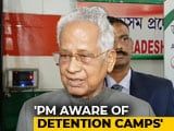 """Video : """"Gave Rs. 46 Crore For Detention Camp"""": Tarun Gogoi Questions PM's Denial"""