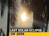"Video : ""Ring Of Fire"": Last Solar Eclipse Of Decade Visible From Parts Of India"