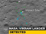 Video : Found Chandrayaan 2's Lander Vikram On Moon, Says NASA; Tweets Images