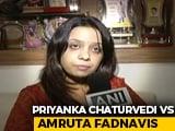 "Video : After Amruta Fadnavis's ""Bad Leader"" Tweet, Priyanka Chaturvedi's Reply"