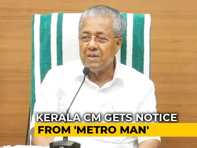 "Video : Pinarayi Vijayan Gets Notice From ""Metro Man"" Over Move To Politicise Kerala Campuses"