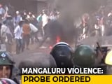 "Video : Days After Mangaluru Violence, Cops Release Videos ""Shared by Citizens"""