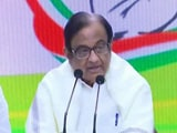 "Video : ""Government Is Wrong Because It's Clueless"": P Chidambaram On Economy"