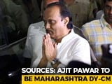 Video : NCP's Ajit Pawar To Be Maharashtra Deputy Chief Minister: Sources