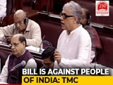 "Video : ""From Democracy To Dictatorship,"" Says TMC Leader On Citizenship Bill"