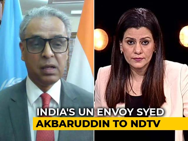 "Video : ""Pakistan Has Disrupted Bilateral Channels"": India's UN Envoy Syed Akbaruddin"