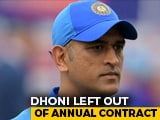 Video : MS Dhoni Dropped From BCCI's Top Players' Contract List
