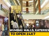 Video : Mumbai Malls, Eateries, Theatres Can Stay Open 24x7 From January 27