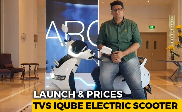 Video : TVS iQube Electric Scooter Launch & Prices