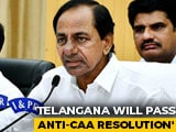 Video : Telangana May Pass Resolution Against Citizenship Law, Says Chief Minister