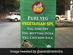 Anand Mahindra Tweets ''Pure Veg'' Restaurant Menu With A Twist