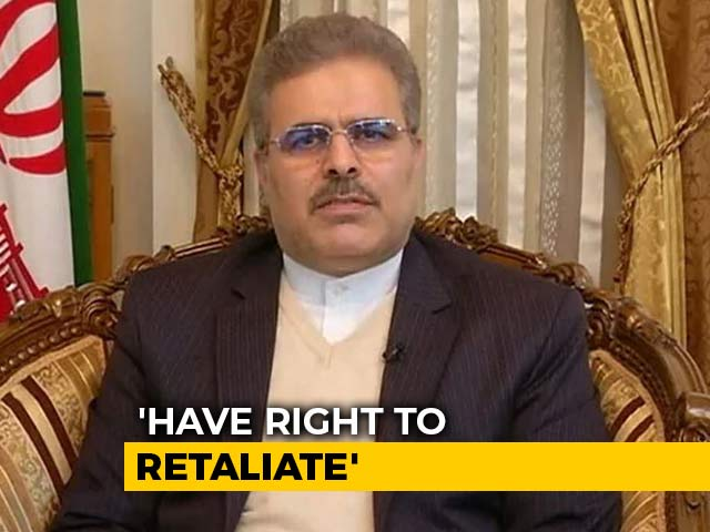 """Video : """"Have Right To Retaliate"""": Iran Ambassador To NDTV After US Air Strike Kills Top General"""