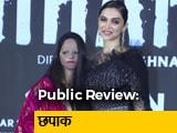 Video : <i>Chhapaak</i> Public Review: जनता से जानें कैसी है Deepika Padukone की <i>Chhapaak</i>