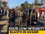 Video : Four Low-Intensity Serial Blasts In Upper Assam On Republic Day