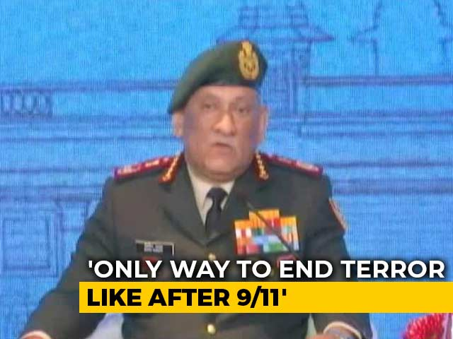 "Video : ""Only Way Terrorism Can Be Ended..."" General Bipin Rawat's Mantra"