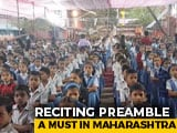Video : Reciting Preamble A Must In Maharashtra Schools Starting January 26