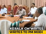 "Video : ""Airlift Stranded Indians"": Pinarayi Vijayan Writes To PM On Wuhan Virus"