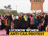 Video : Lucknow Women Charged With Rioting By Cops Over Anti-CAA Protest