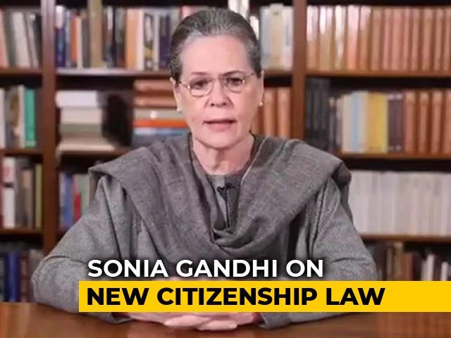 "Video : ""Citizenship Act Intends To Divide On Religious Lines"": Sonia Gandhi"