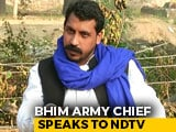"Video : ""BJP Wants To Create A Divide, Constitution In Danger"": Bhim Army Chief To NDTV"