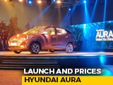 Hyundai Aura Prices And Launch
