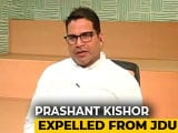 Video : Prashant Kishor Expelled From JDU After Taking On Nitish Kumar Over CAA