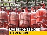 Video : Non-Subsidised LPG Becomes More Expensive From Today