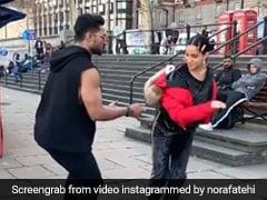 नोरा फतेही ने लंदन की सड़कों पर किया धमाकेदार डांस, खड़े होकर देख रहे थे अंग्रेज- देखें Video