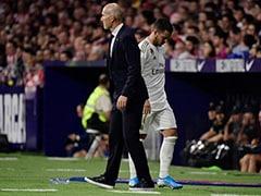 Eden Hazard To Miss Real Madrid's Spanish Super Cup Semi-Final, Confirms Zinedine Zidane