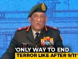 """Video : """"Only Way Terrorism Can Be Ended..."""" General Bipin Rawat's Mantra"""