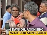 Video : Delhi Violence: Rickshaw Puller Waits 72 Hours For Son's Body