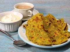 This Quick And Easy Methi Parantha Recipe Can Make For Perfect Fibre-Rich Breakfast
