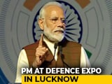 "Video : ""India An Opportunity For The World,"" Says PM At Defence Expo In Lucknow"