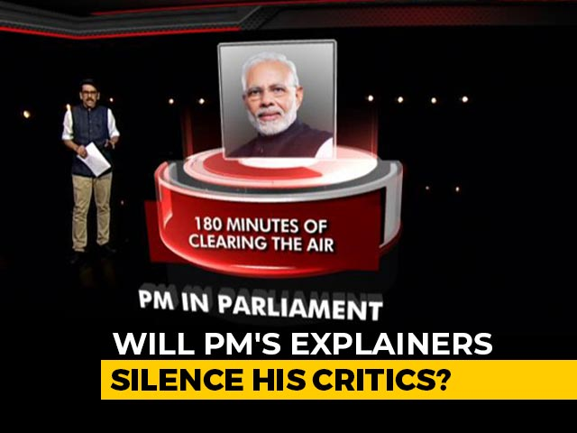 Video : PM In Parliament: 180 Minutes Of Clearing The Air