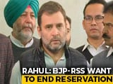 "Video : ""BJP, RSS Ideology Against Reservations"": Rahul Gandhi On Quota Order"