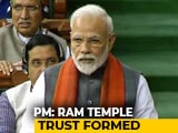 "Video : ""Trust For Ram Temple Set Up In Line With Supreme Court Order"": PM"