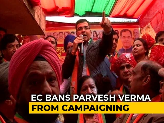 Video : BJP MP Parvesh Verma Again Banned From Campaigning For Delhi Polls