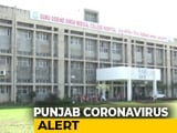 Video : Coronavirus: Punjab, Haryana On Alert