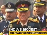 Video : India To Get Military Commands In 3 Years, Biggest Restructuring Ever