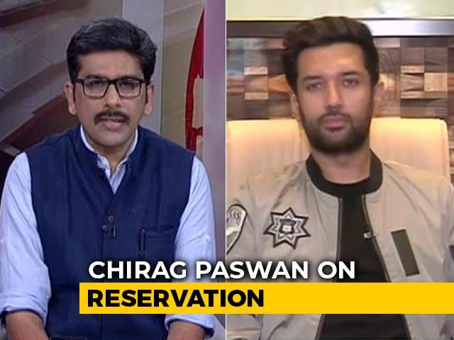 """Video : """"No Review So Long As Social Inequality Exists"""": Chirag Paswan On Quota"""