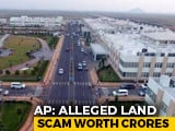 Video : Nearly 800 Below Poverty Line Spent Crores On Amaravati Land, Finds Probe