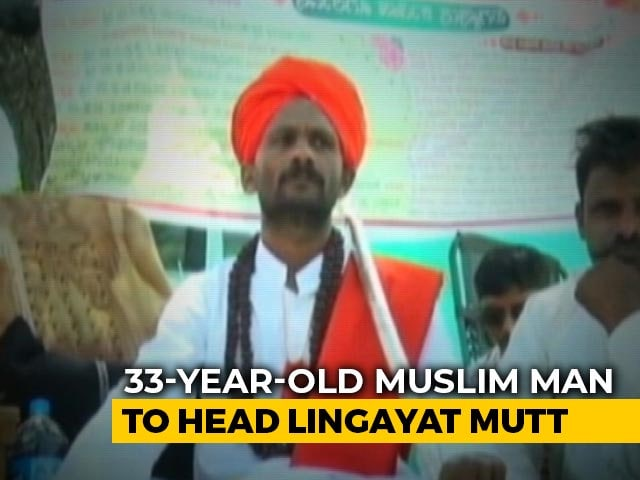 Video : Muslim Man Chosen To Head New Lingayat Mutt In Karnataka