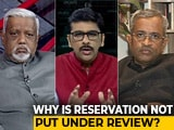 Video : Is Reservation In Government Jobs Only A Political Necessity?