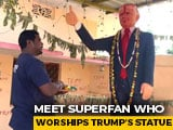 Video : Meet Trump Superfan Who Worships 6-Feet Statue Of US President