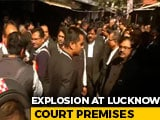 Video : Explosion At Lucknow Court, 2 Lawyers Injured, 3 Bombs Recovered: Report