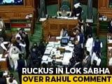 "Video : Chaos In Parliament Over Rahul Gandhi's ""<i>Danda</i>"" Comment On PM Modi"