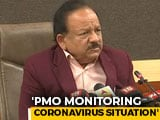 "Video : PM ""Personally Monitoring"" Coronavirus Situation, Assures Health Minister"